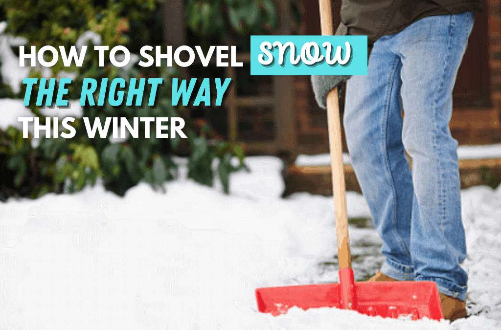 How To Shovel Snow Safely This Winter