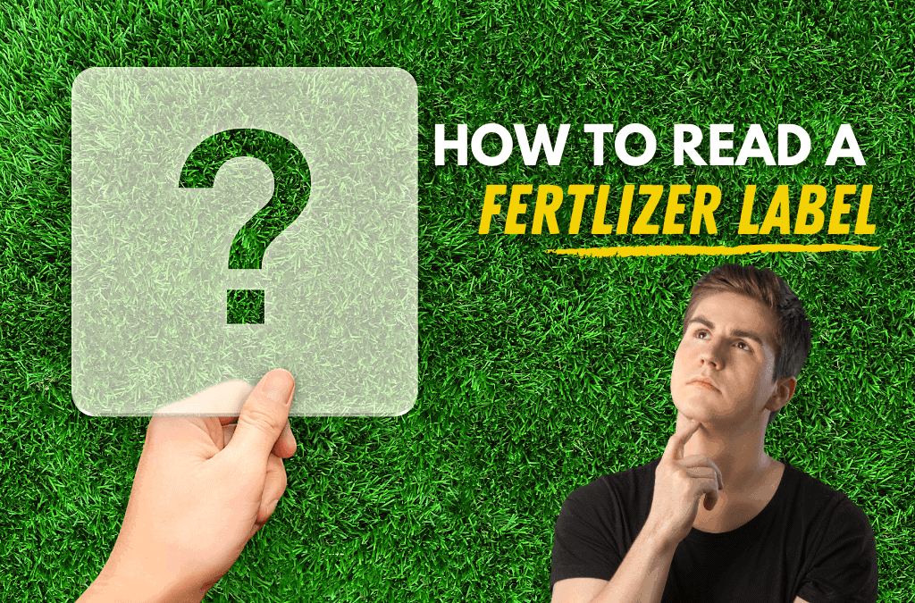 Understanding the Fertilizer Label