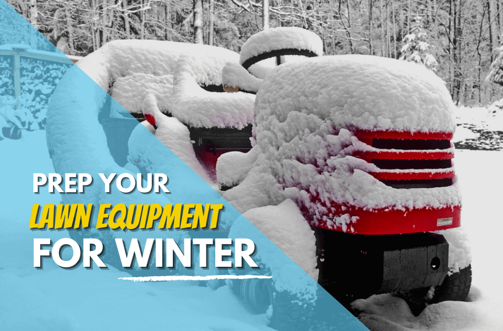 How to Prepare Lawn Equipment for Winter