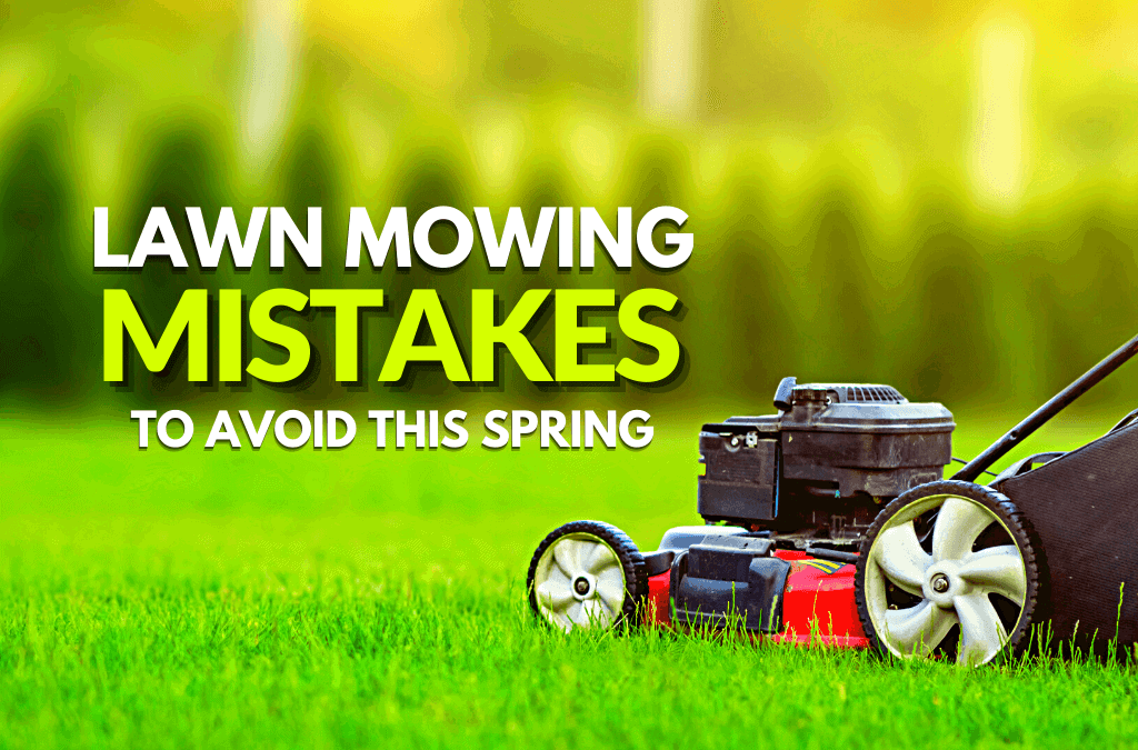 Lawn Mowing Mistakes
