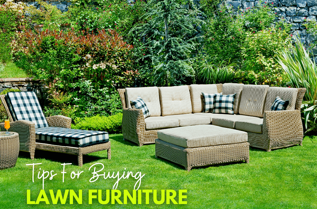 Choosing Lawn Furniture
