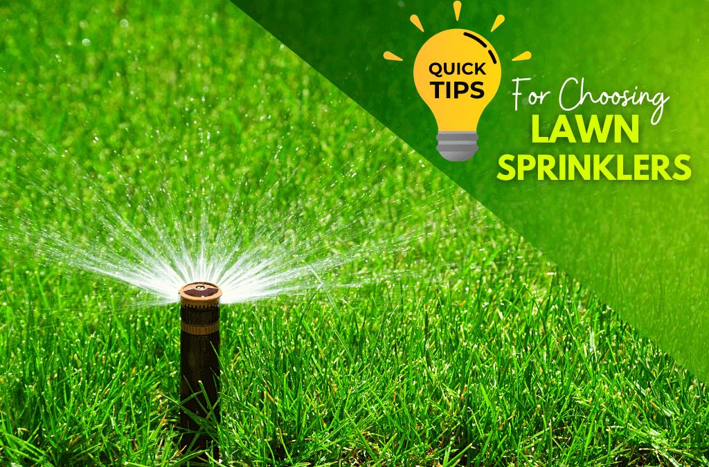 Choosing A Lawn Sprinkler